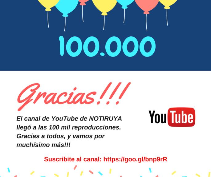 15011 NOTIRUYA YouTube 100 mil